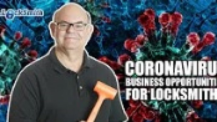 CoronaVirus Business Opportunities for Locksmiths | Mr. Locksmith™